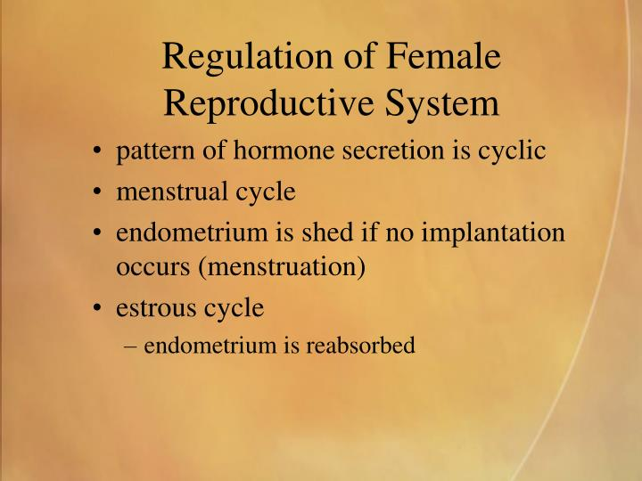 Regulation of Female Reproductive System