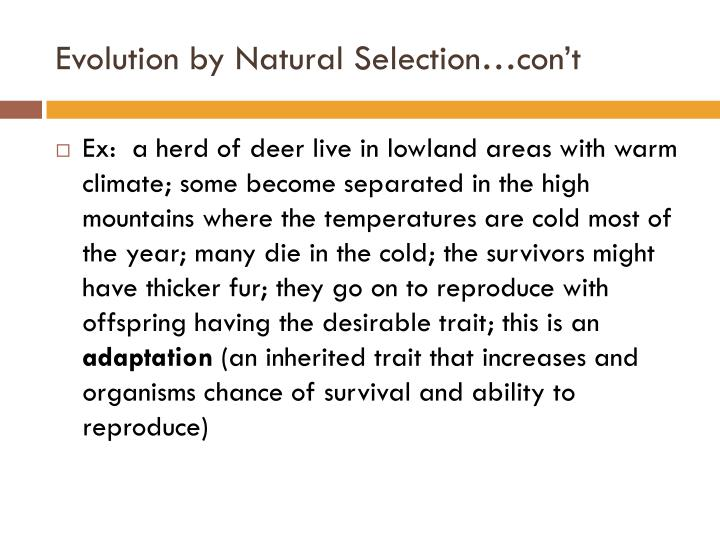 Evolution by Natural Selection…con't