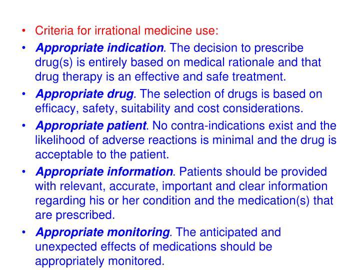 Criteria for irrational medicine use: