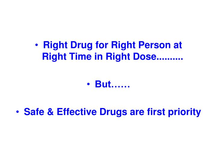 Right Drug for Right Person at