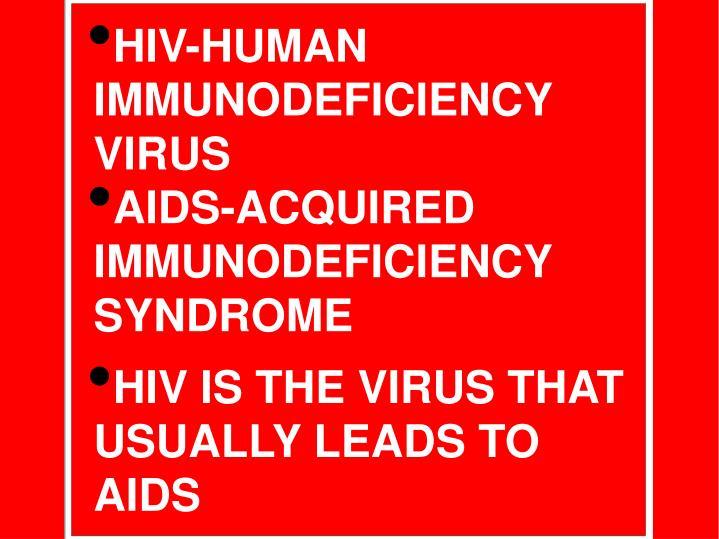 HIV-HUMAN IMMUNODEFICIENCY VIRUS
