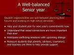 a well balanced senior year