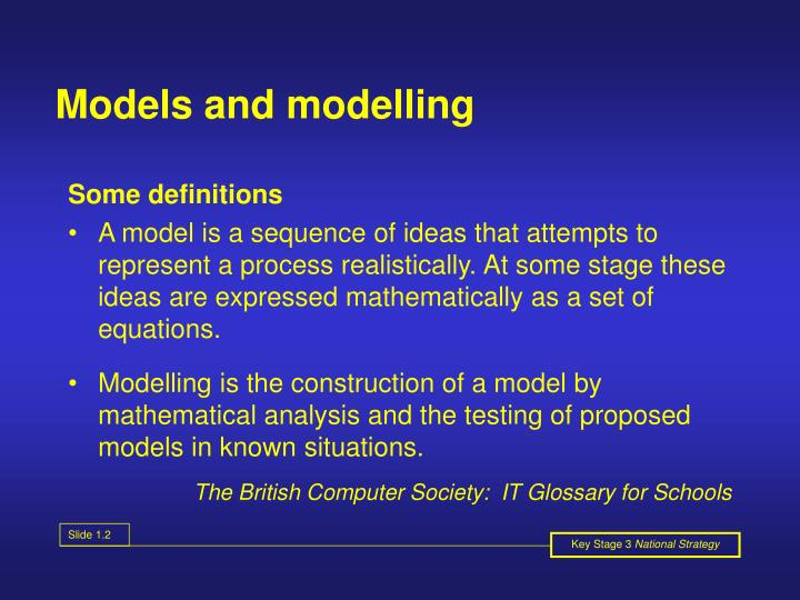 Models and modelling