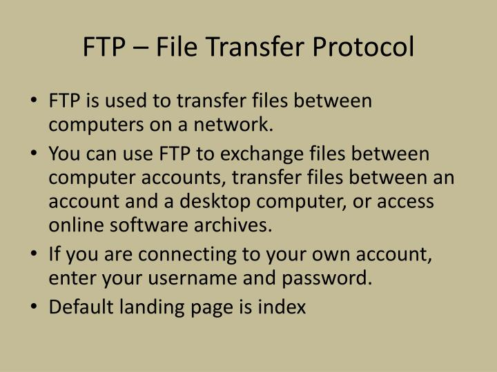 FTP – File Transfer Protocol