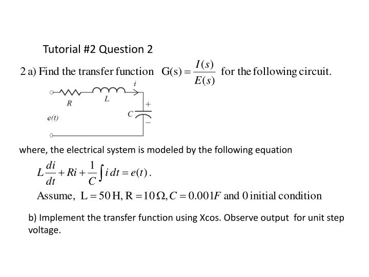 tutorial question Tutorial questions and solutions tutorials are designed to give students some practice in simple or problems typically in the class situation tutorials are run with me available to help with any individual.