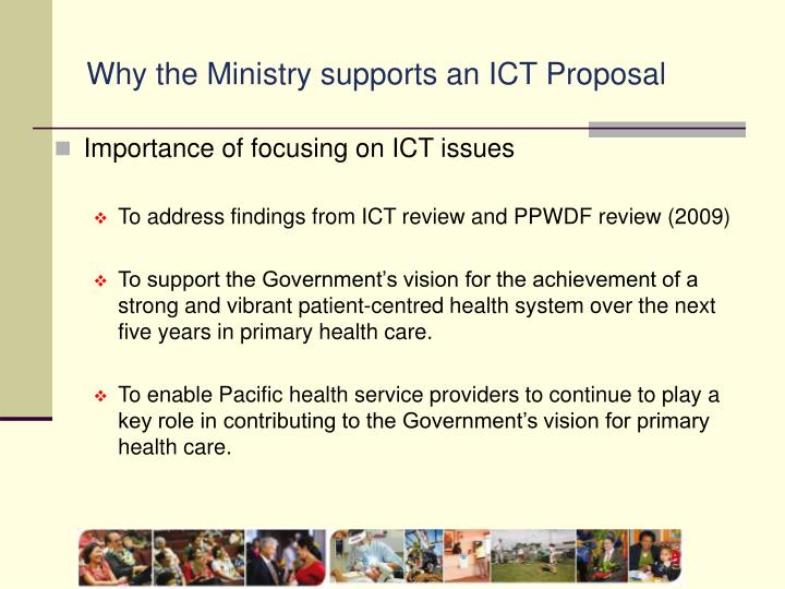 Why the Ministry supports an ICT Proposal