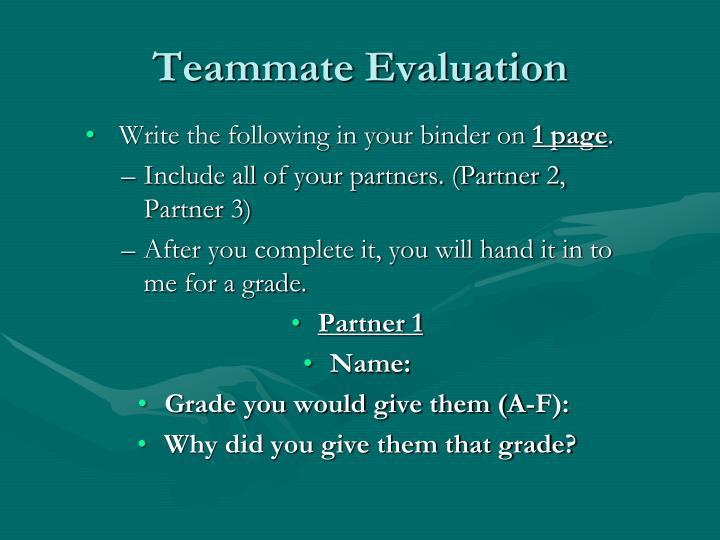 Teammate evaluation