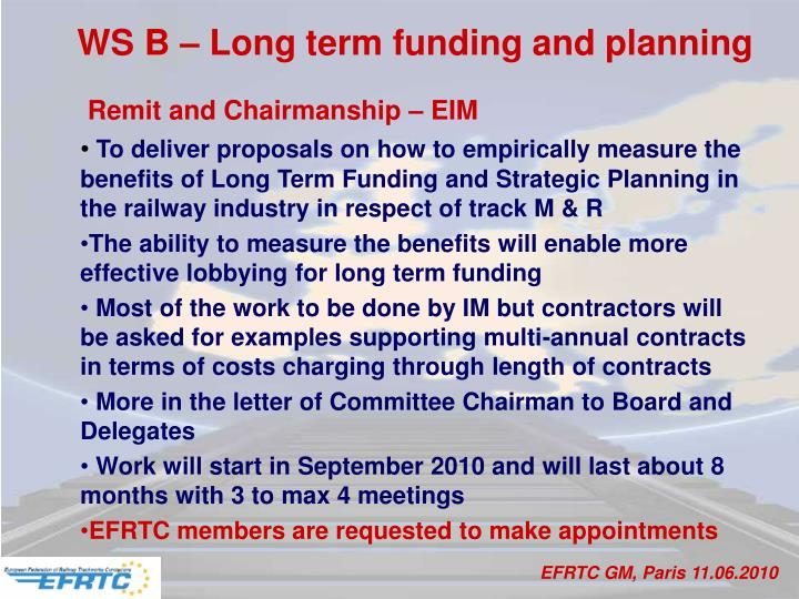 WS B – Long term funding and planning