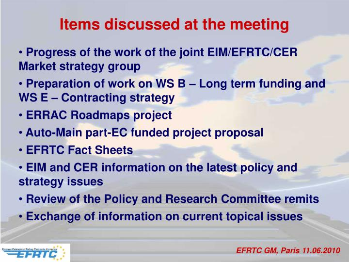 Items discussed at the meeting