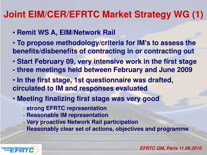 Joint EIM/CER/EFRTC Market Strategy WG (1)