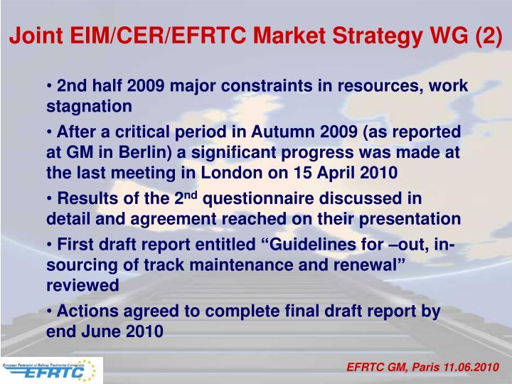 Joint EIM/CER/EFRTC Market Strategy WG (2)