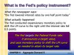 what is the fed s policy instrument
