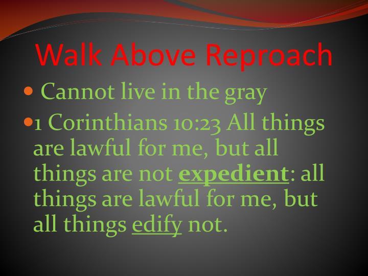 Walk Above Reproach
