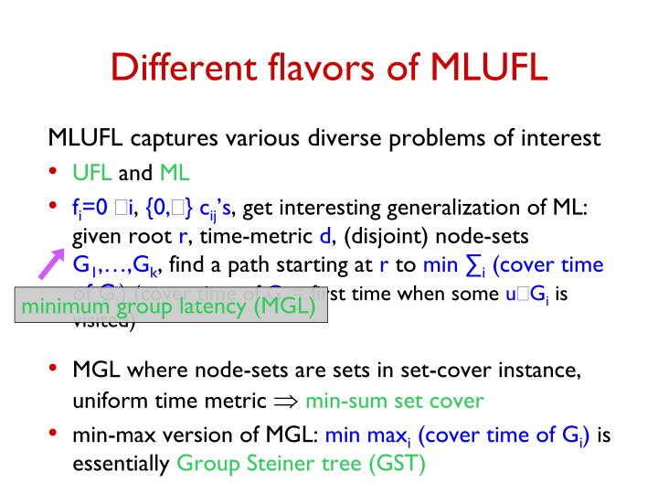 Different flavors of MLUFL