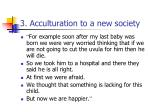 3 acculturation to a new society