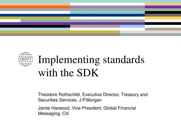 implementing standards with the sdk n.