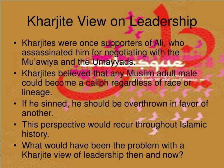 Kharjite View on Leadership