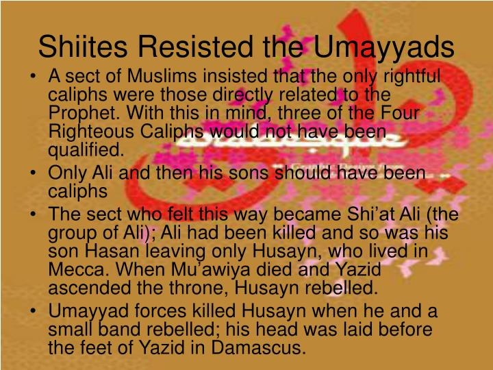 Shiites Resisted the Umayyads