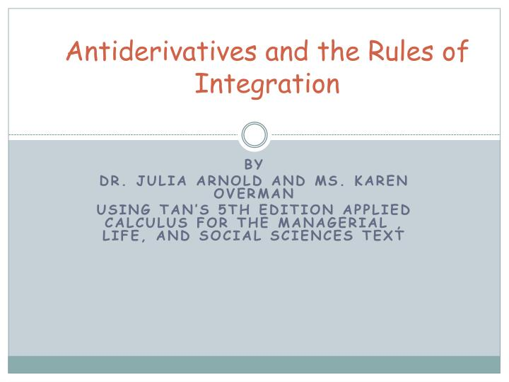 antiderivatives and the rules of integration