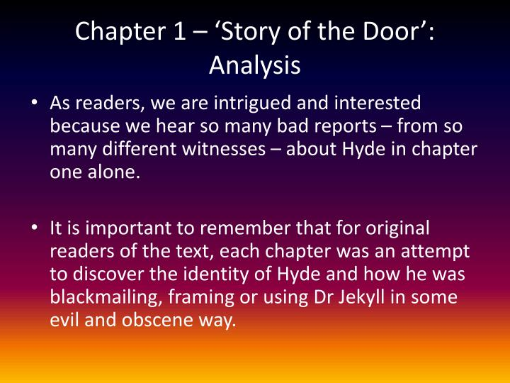a chapter analysis of the story dracula This is not the case, however because of the carefully calculated way in which stoker indicates and unravels the mystery of count dracula, he achieves a mastery over his subject matter that mitigates the raw horror and, instead, intensifies each chapter's sense of anxiety and portentous dread.