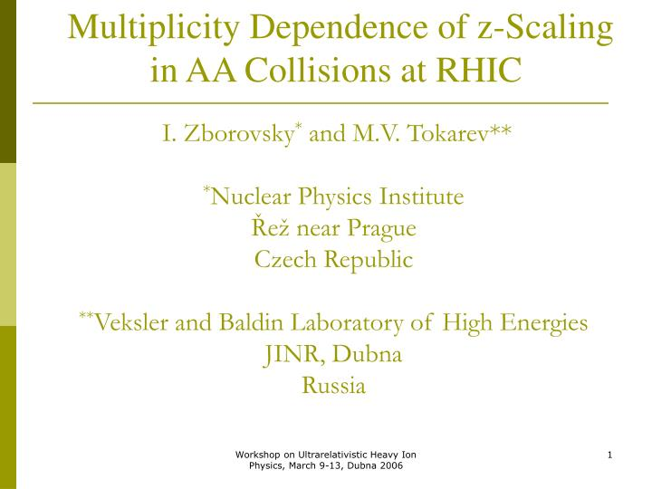 Multiplicity Dependence of z-Scaling