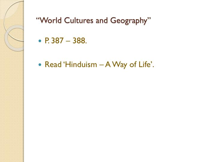 """World Cultures and Geography"""