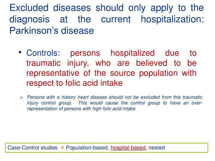 Excluded diseases should only apply to the diagnosis at the current hospitalization: Parkinson's disease
