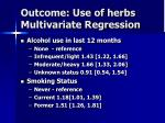 outcome use of herbs multivariate regression3