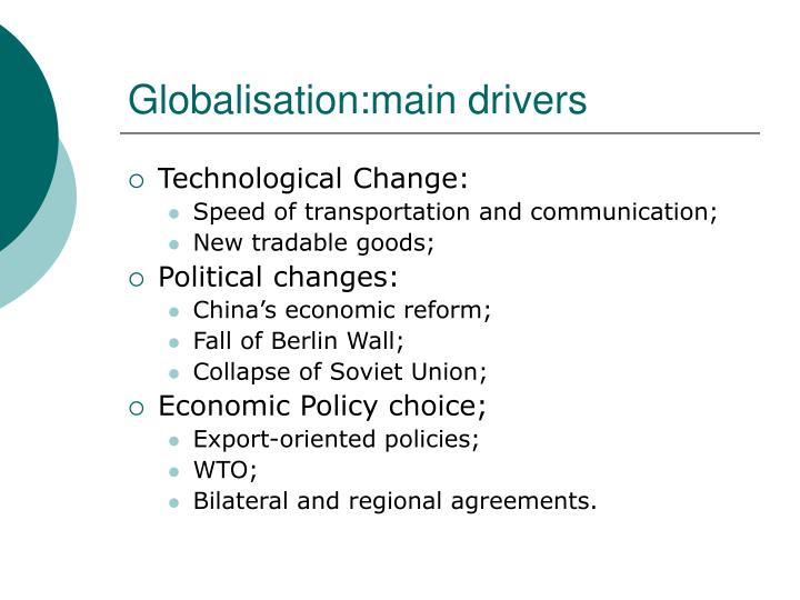 Globalisation:main drivers