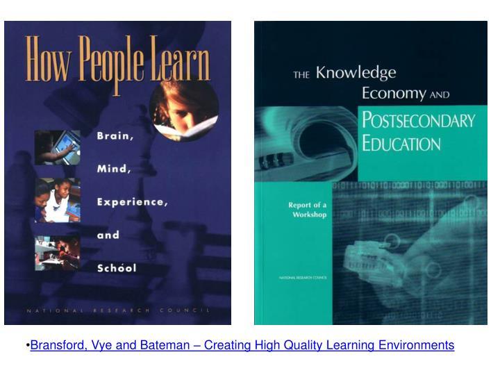 Bransford, Vye and Bateman – Creating High Quality Learning Environments
