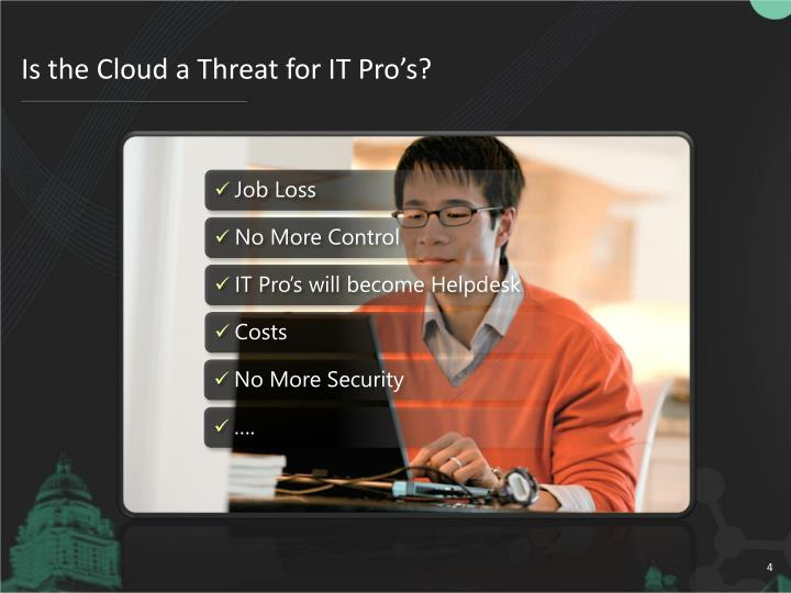 Is the Cloud a Threat for IT Pro's?