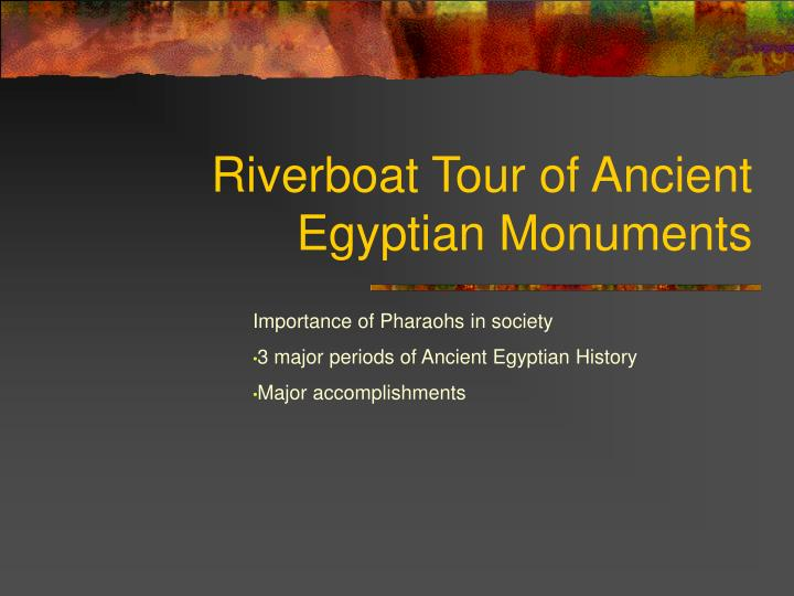 riverboat tour of ancient egyptian monuments n.