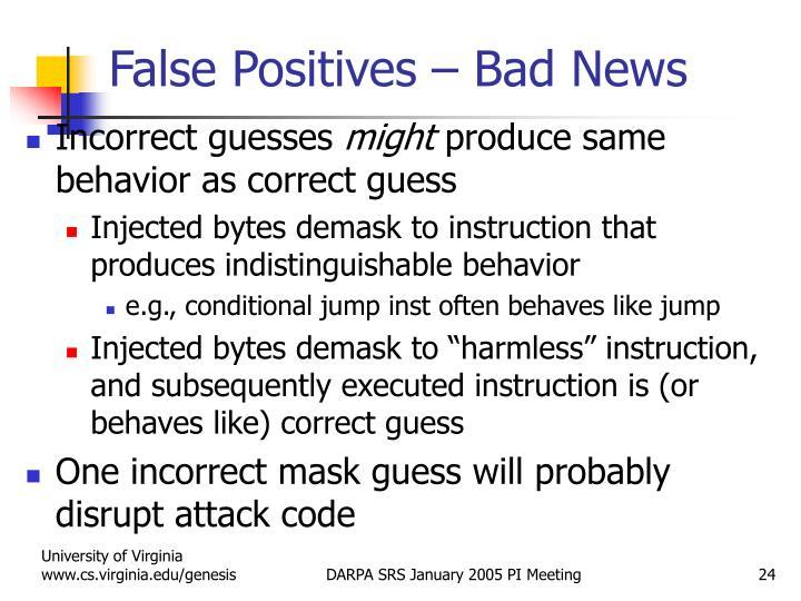 False Positives – Bad News