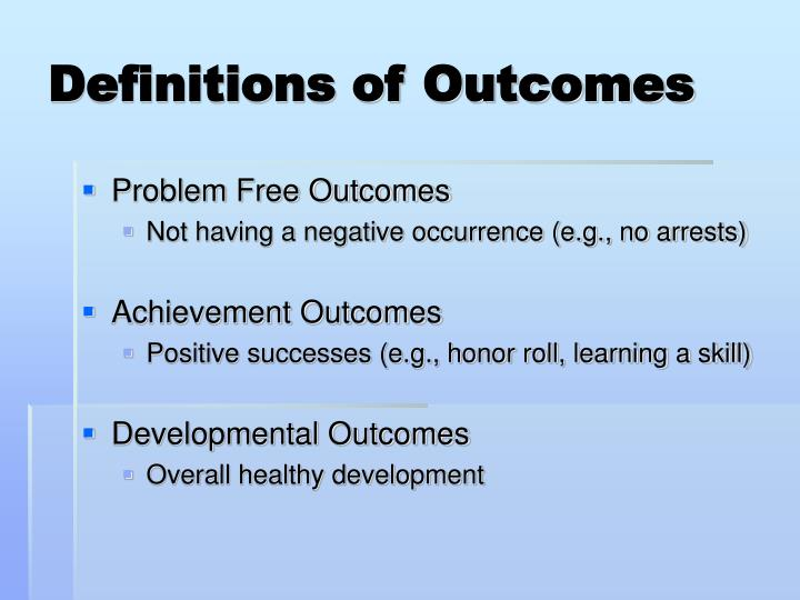 Definitions of Outcomes