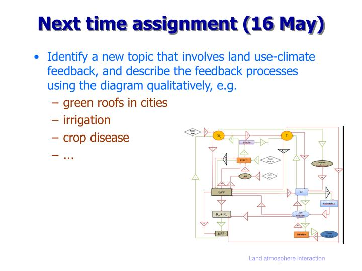 Next time assignment 16 may