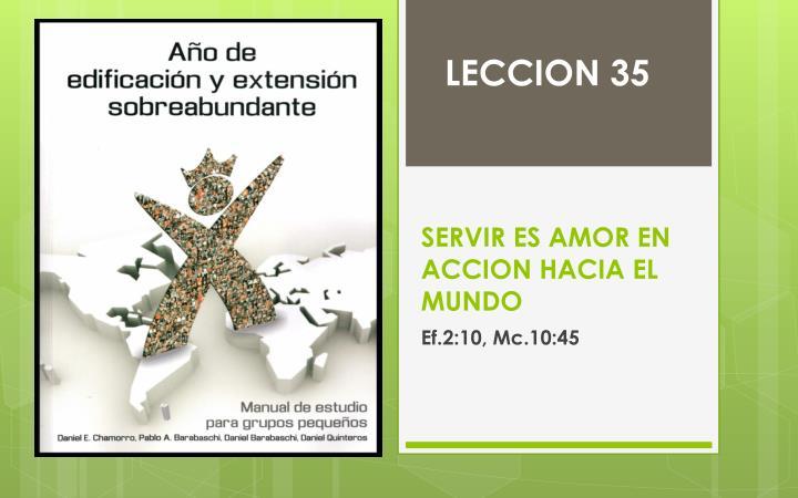 Servir es amor en accion hacia el mundo