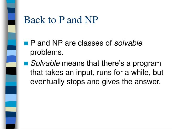 Back to P and NP