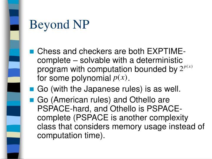 Beyond NP