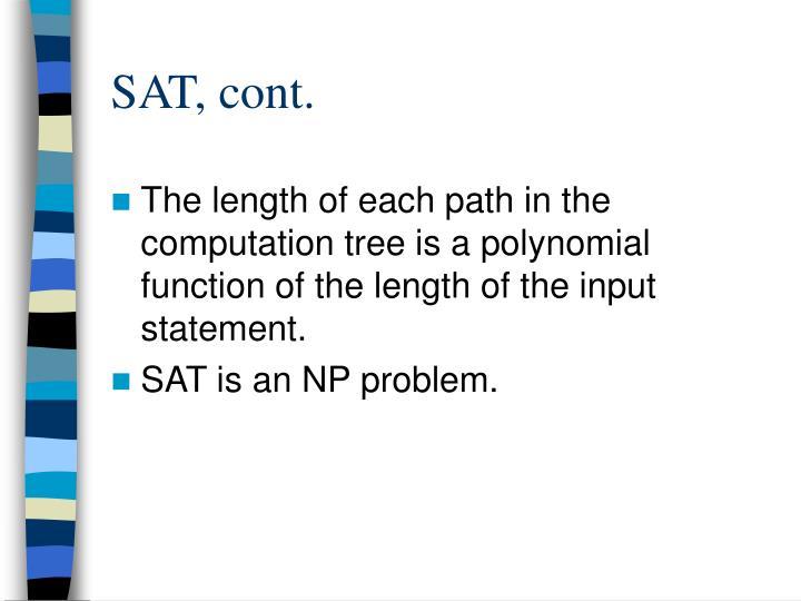 SAT, cont.