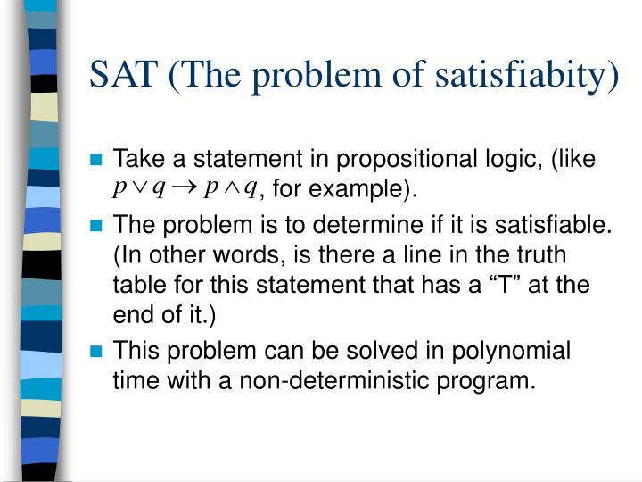 SAT (The problem of satisfiabity)