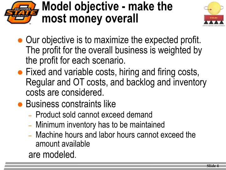 Model objective - make the most money overall