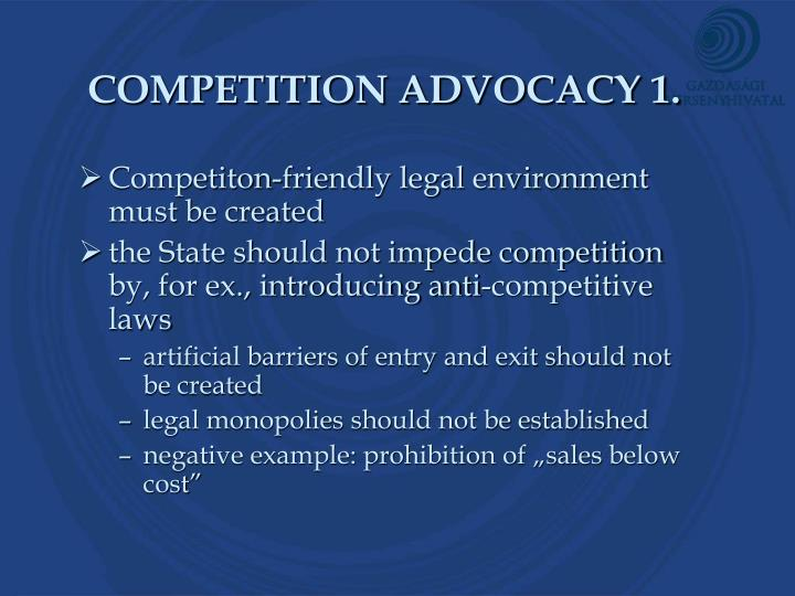 COMPETITION ADVOCACY 1.