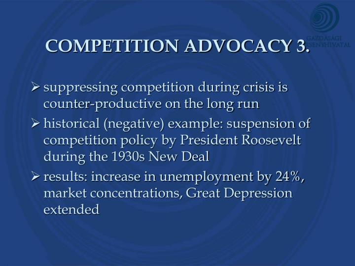 COMPETITION ADVOCACY 3.