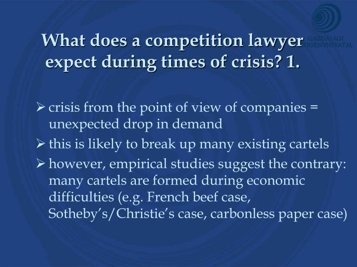 What does a competition lawyer expect during times of crisis 1