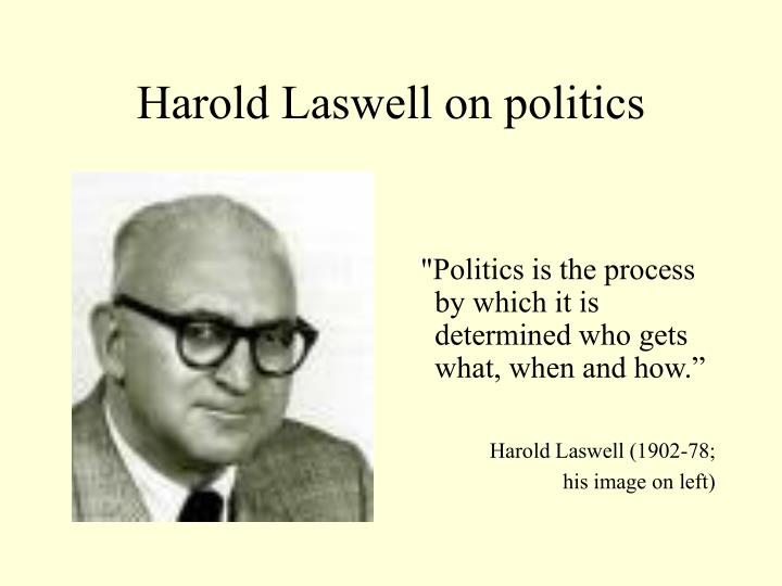 Harold Laswell on politics