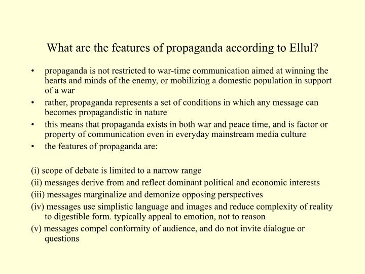 What are the features of propaganda according to Ellul?