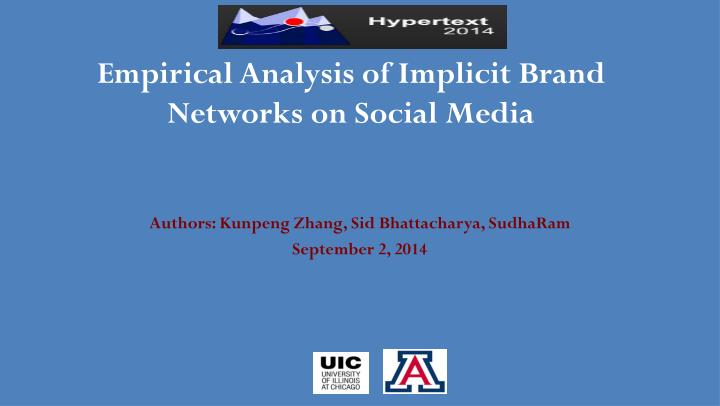empirical analysis of implicit brand networks on social media n.