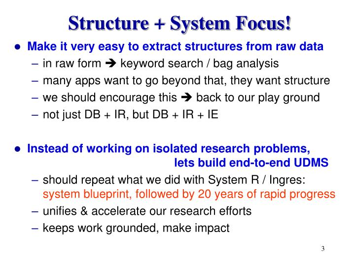 Structure system focus