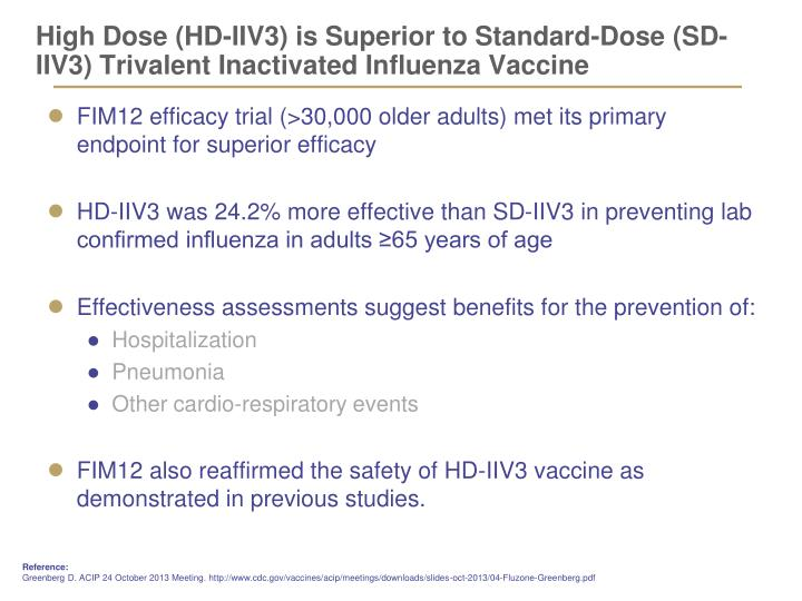 High Dose (HD-IIV3) is Superior to Standard-Dose (SD-IIV3) Trivalent Inactivated Influenza Vaccine