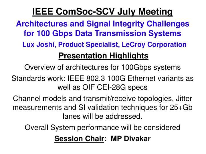 Ieee comsoc scv july meeting